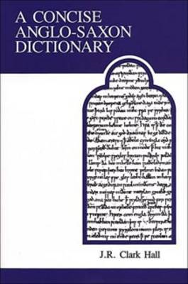 Concise Anglo-Saxon Dictionary (BOK)