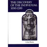 The Discovery of the Individual, 1050-1200 (BOK)