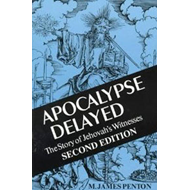Apocalypse Delayed: Story of Jehovah's Witnesses (BOK)