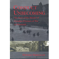Conduct Unbecoming: The Story of the Murder of Canadian Prisoners of War in Normandy (BOK)