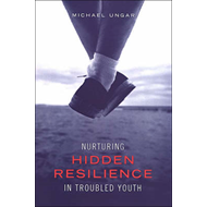 Nurturing Hidden Resilience in Troubled Youth (BOK)