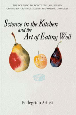 Science in the Kitchen and the Art of Eating Well (BOK)