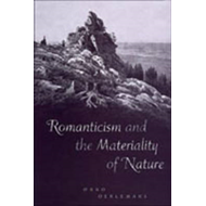 Romanticism and the Materiality of Nature (BOK)