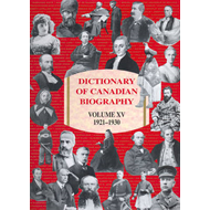 Dictionary of Canadian Biography / Dictionnaire Biographique (BOK)