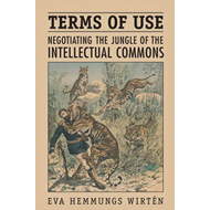 Terms of Use: Negotiating the Jungle of the Intellectual Commons (BOK)