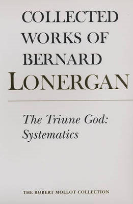 The Triune God: Systematics (BOK)