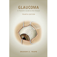 Glaucoma: A Patient's Guide to the Disease (BOK)