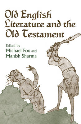 Old English Literature and the Old Testament (BOK)