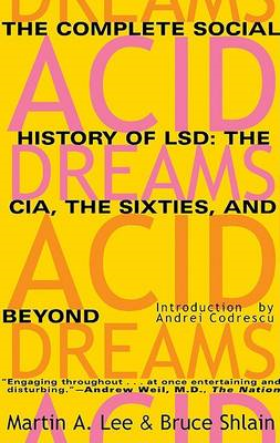 Acid Dreams: The Complete Social History of LSD (BOK)