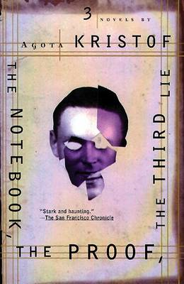 The Notebook: The Proof ; the Third Lie : Three Novels (BOK)