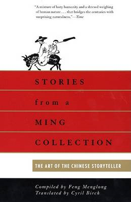 Stories from a Ming Collection: The Art of the Chinese Story-Teller (BOK)