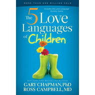 The 5 Love Languages of Children (BOK)