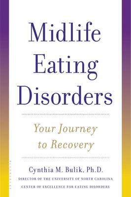 Midlife Eating Disorders: Your Journey to Recovery (BOK)