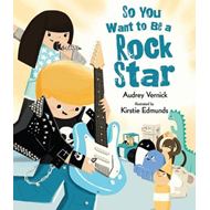 So You Want to Be a Rock Star (BOK)