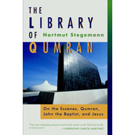 The Library of Qumran: On the Essenes, Qumran, John the Baptist and Jesus (BOK)
