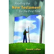 Reading the New Testament Again for the First Time (BOK)