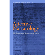 Affective Narratology: The Emotional Structure of Stories (BOK)
