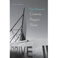 Post-Westerns: Cinema, Region, West (BOK)