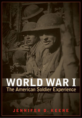 World War I: The American Soldier Experience (BOK)