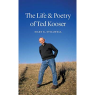 The Life and Poetry of Ted Kooser (BOK)