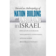 Toward an Anthropology of Nation Building and Unbuilding in (BOK)