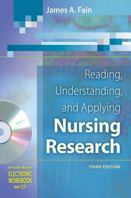 Reading, Understanding, and Applying Nursing Research: A Text and Workbook (BOK)