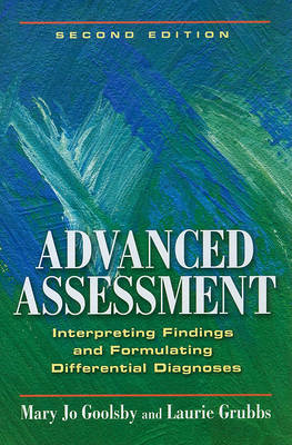 Advanced Assessment: Interpreting Findings and Formulating Differential Diagnoses (BOK)