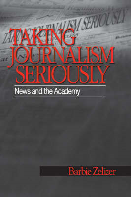 Taking Journalism Seriously (BOK)