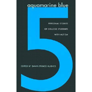 Aquamarine Blue 5: Personal Stories of College Students with Autism (BOK)