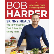 Skinny Meals: 100 New Recipes That Follow My Skinny Rules (BOK)