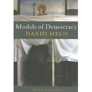 Models of Democracy, 3rd Edition (BOK)