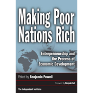 Making Poor Nations Rich: Entrepreneurship and the Process of Economic Development (BOK)