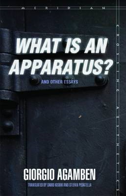 What Is an Apparatus? and Other Essays (BOK)
