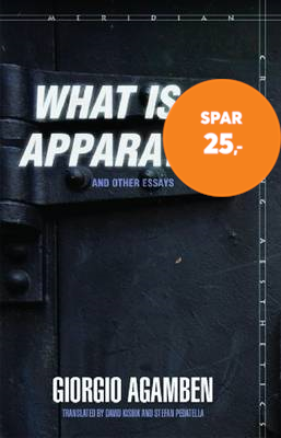 """What Is an Apparatus?"" and Other Essays (BOK)"