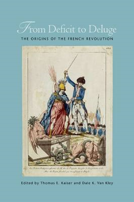 From Deficit to Deluge: The Origins of the French Revolution (BOK)