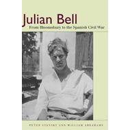 Julian Bell: From Bloomsbury to the Spanish Civil War (BOK)