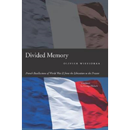 Divided Memory: French Recollections of World War II from the Liberation to the Present (BOK)