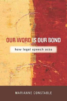Our Word is Our Bond: How Legal Speech Acts (BOK)