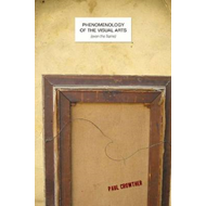 Phenomenology of the Visual Arts (even the frame) (BOK)