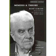 Mimesis and Theory: Essays on Literature and Criticism, 1953-2005 (BOK)