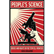 People's Science: Bodies and Rights on the Stem Cell Frontier (BOK)
