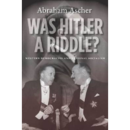Was Hitler a Riddle?: Western Democracies and National Socialism (BOK)