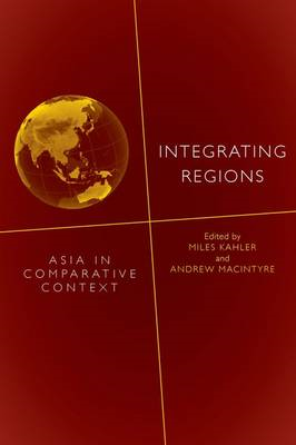 Integrating Regions: Asia in Comparative Context (BOK)