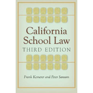 California School Law: Third Edition (BOK)