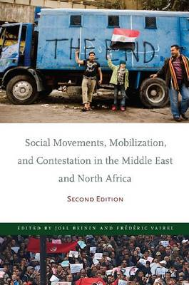 Social Movements, Mobilization, and Contestation in the Middle East and North Africa: Second Edition (BOK)