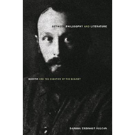 Between Philosophy and Literature: Bakhtin and the Question of the Subject (BOK)