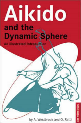 Aikido and the Dynamic Sphere (BOK)