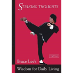 Striking Thoughts: Bruce Lee's Wisdom for Daily Living (BOK)