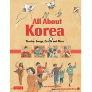 All About Korea: Stories, Songs, Crafts and More (BOK)