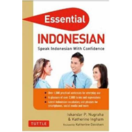 Essential Indonesian: Speak Indonesian with Confidence! (BOK)